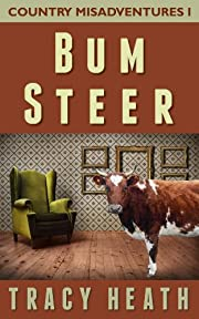 Bum Steer (Country Misadventures)