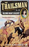 img - for The Trailsman #370: Blind Man's Bluff book / textbook / text book