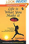 #10: Life is What You Make it