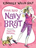 Piper Reed, Navy Brat (0312625480) by Holt, Kimberly Willis