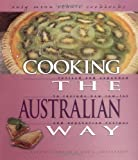 Cooking the Australian Way (Easy Menu Ethnic Cookbooks) (0822541017) by Elizabeth Germaine