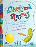 Schoolyard Rhymes: Kids Own Rhymes for Rope Skipping, Hand Clapping, Ball Bouncing and Just Plain Fun
