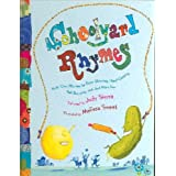 Schoolyard Rhymes: Kid's Own Rhymes for Rope Skipping, Hand Clapping, Ball Bouncing and Just Plain Fun ~ Judy Sierra