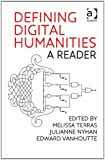 Defining Digital Humanities: A Reader