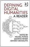 Defining Digital Humanities: A Reader