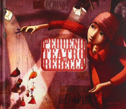 El pequeño teatro de Rebecca (Albumes (edelvives))