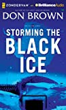 Storming the Black Ice (Pacific Rim) Don Brown