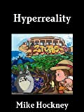 Hyperreality (The God Series Book 4)