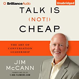 Talk Is (Not!) Cheap: The Art of Conversation Leadership | [Jim McCann]