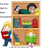 img - for Get Your Kids To Read Guaranteed! book / textbook / text book