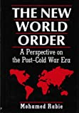 img - for The New World Order: A Perspective on the Post-Cold War Era book / textbook / text book