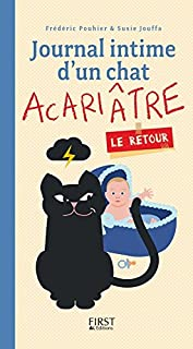 Journal intime d'un chat acariâtre : le retour
