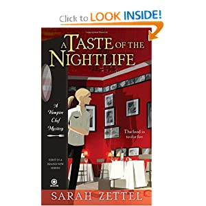 A Taste of the Nightlife: A Vampire Chef Mystery by Sarah Zettel