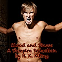 Blood and Pizza: A Vampire Seduction Audiobook by H. K. Kiting Narrated by Amanda Clair