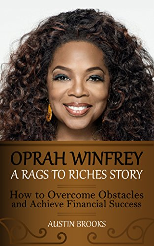 oprah-winfrey-a-rags-to-riches-story-how-to-overcome-obstacles-and-achieve-financial-success-learn-h