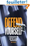 Defend Yourself: A Comprehensive Secu...