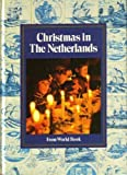 img - for Christmas in the Netherlands book / textbook / text book