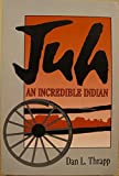 img - for Juh: An Incredible Indian (Southwestern Studies) book / textbook / text book