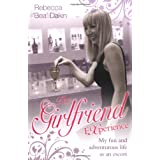 The Girlfriend Experienceby Rebecca 'Bea' Dakin