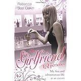 The Girlfriend Experienceby Rebecca 'Bea' Dakin