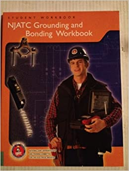 Njatc Grounding And Bonding Workbook Student Workbook