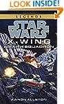 Wraith Squadron: Star Wars Legends (X...