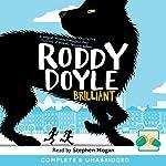 Brilliant | Roddy Doyle