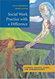 img - for Social Work Practice With a Difference: A Literary Approach by Alice Lieberman (2003-09-10) book / textbook / text book