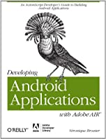 Developing Android Applications with Adobe AIR ebook download