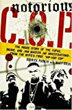 img - for Notorious C.O.P.: The Inside Story of the Tupac, Biggie, and Jam Master Jay Investigations from NYPD's First Hip-Hop Cop by Derrick Parker (2006-08-08) book / textbook / text book