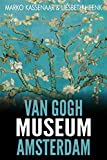 Van Gogh Museum Amsterdam: Highlights of the Collection (Amsterdam Museum E-Books Book 3) (English Edition)