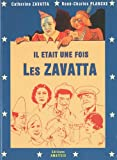 echange, troc Catherine Zavatta, René-Charles Plancke - Il était une fois les Zavatta