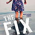 The Fix Audiobook by Natasha Sinel Narrated by Carly Robins