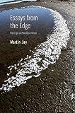 Essays from the Edge: Parerga and Paralipomena (0813931339) by Jay, Martin