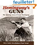 Hemingway's Guns: The Sporting Arms o...