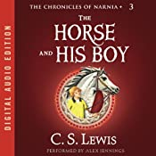 The Horse and His Boy: The Chronicles of Narnia | [C.S. Lewis]
