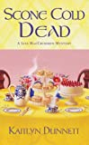 img - for Scone Cold Dead (A Liss MacCrimmon Mystery) book / textbook / text book