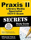 Praxis II Library Media Specialist (5311) Exam Secrets
