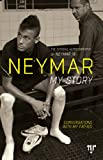 Neymar: My Story - Conversations with my Father