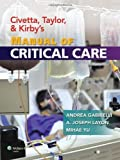 img - for Civetta, Taylor, and Kirby's Manual of Critical Care (Critical Care (Civetta)) by Andrea Gabrielli MD FCCM (2011-11-17) book / textbook / text book