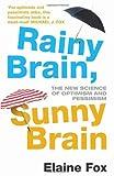 Rainy Brain, Sunny Brain (0099547554) by Elaine Fox