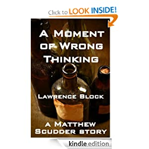 A Moment of Wrong Thinking (A Matthew Scudder Story)