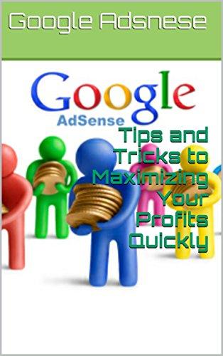 Maximize your google profits