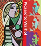 Picasso to Warhol: Fourteen Modern Ma...