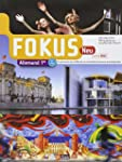 Fokus Neu 1re * Manuel de l'�l�ve + D...