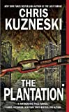 Chris Kuzneski The Plantation (Payne & Jones)
