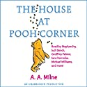 The House at Pooh Corner (Dramatized)