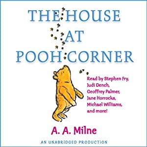 The House at Pooh Corner (Dramatized) | [A. A. Milne]