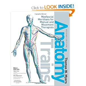 Anatomy Trains: Myofascial Meridians for Manual and Movement Therapists 2nd edition PDF