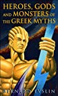 Heroes,Gods andMonsters of theGreek Myths (text only)by B.Evslin